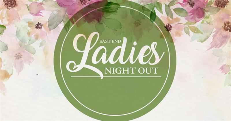 East End Ladies Night Out