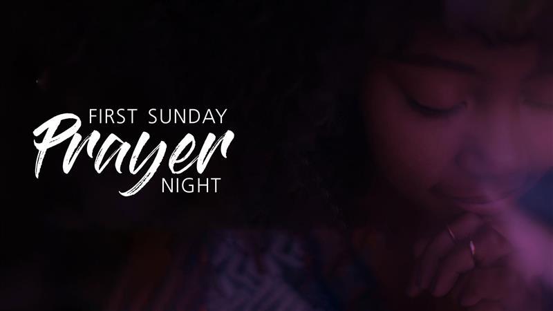First Sunday Prayer Night