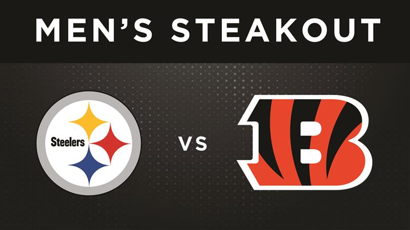 Men's Steak Out Steelers v. Bengals