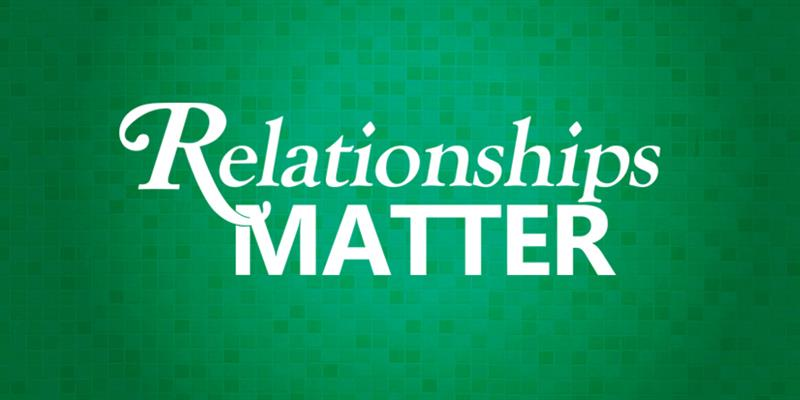 ***CANCELLED*** Relationships Matter
