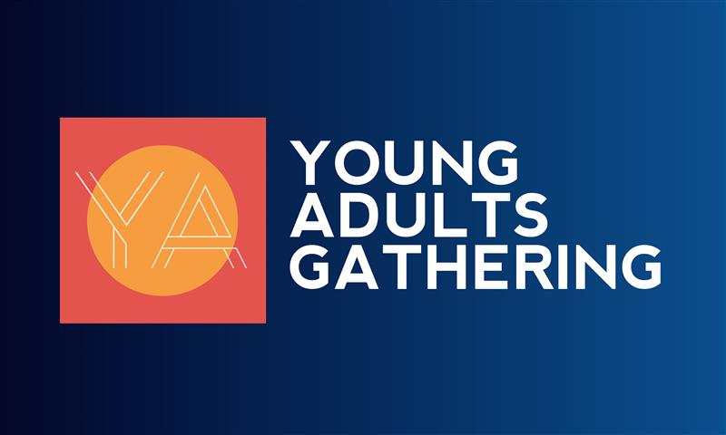 Fall Young Adults Gathering #1- Community