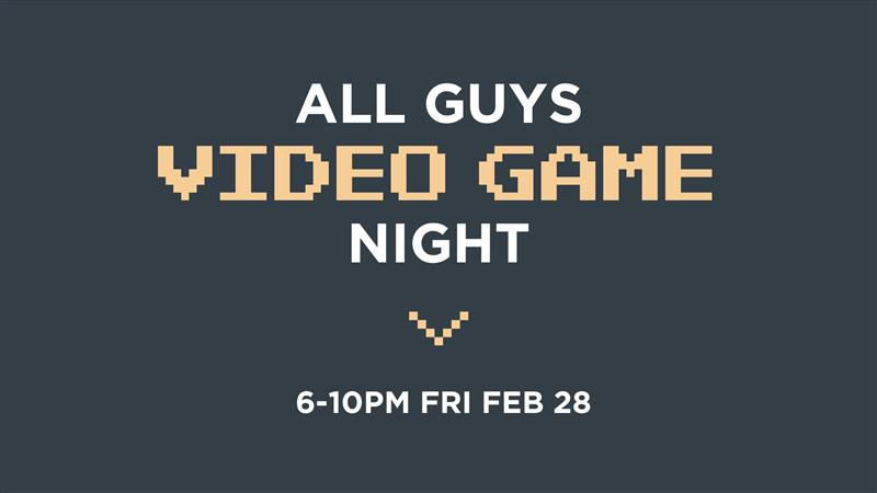 All Guys Video Game Night at Sewickley Valley