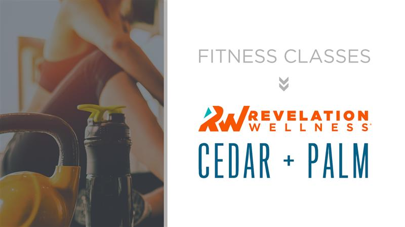 Revelation Fitness Classes with Cedar + Palm