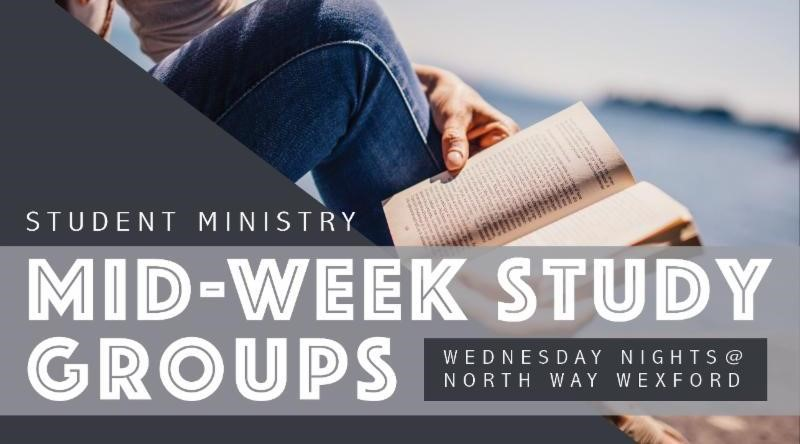 Student Ministry Mid-Week Study Groups @ Wexford