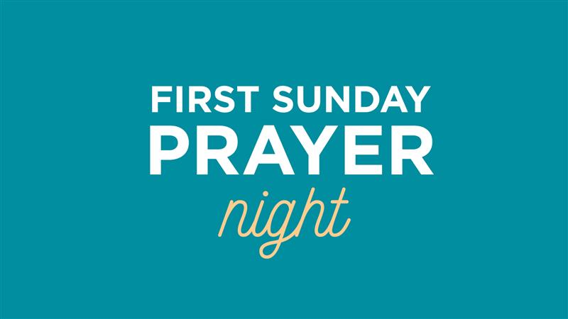 First Sunday Prayer Night - Zoom Meeting